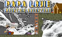 Papa Louie Moutain Adventure